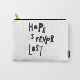 Hope Is Never Lost Carry-All Pouch