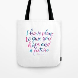 I know the Plans I have for you Tote Bag