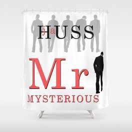 Mr. Mysterious by JA Huss Shower Curtain