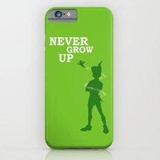 Never Grow Up Slim Case iPhone 6s