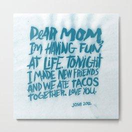 DEAR MOM Metal Print