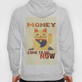 Maneki Neko - Money come to me now Hoody