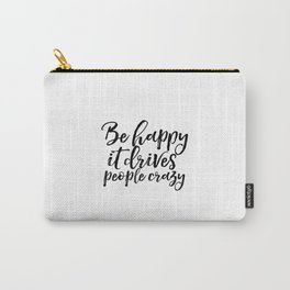 GOOD VIBES ONLY Positive Print Inspirational Poster Quotes about Happiness Happiness Day Positive Carry-All Pouch