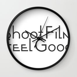 Shoot Film, Feel Good Wall Clock