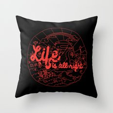 Life is All Right (RED) Throw Pillow