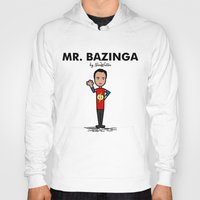 bazinga Hoodies featuring Mr Bazinga by NicoWriter
