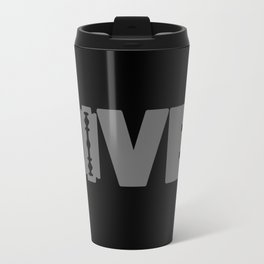 to live dangerously Travel Mug