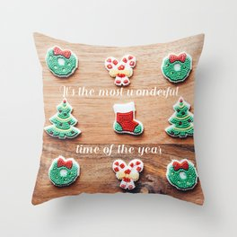 It's the most wonderful time of the year 2 Throw Pillow