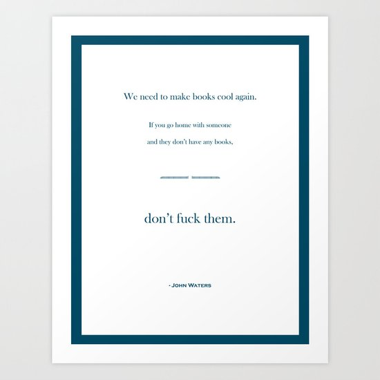 Books Are Cool Art Print