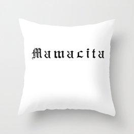 Mamacita Throw Pillow