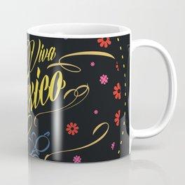 Viva Mexico Coffee Mug