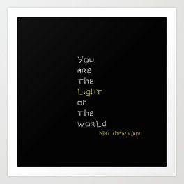 You are the light of the world Matthew 5 bis Art Print