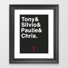 Tony & Silvio & Paulie & Chris. Framed Art Print