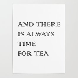 Always Time for Tea Poster