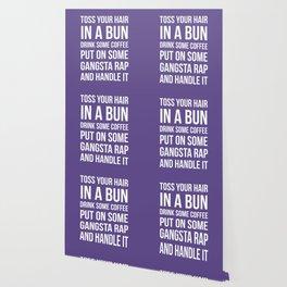 Toss Your Hair in a Bun, Coffee, Gangsta Rap & Handle It (Ultra Violet) Wallpaper