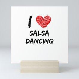 I Love Salsa Dancing Mini Art Print