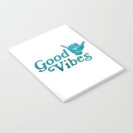 Good Vibes Shaka Notebook