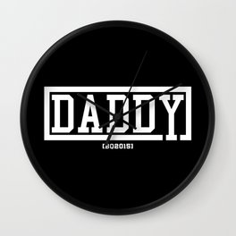 Daddy - BQ Wall Clock