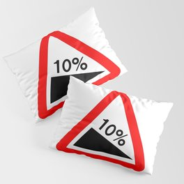 10 Percent Incline Traffic Sign Isolated Pillow Sham