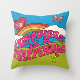 Happiness is a Happening Throw Pillow