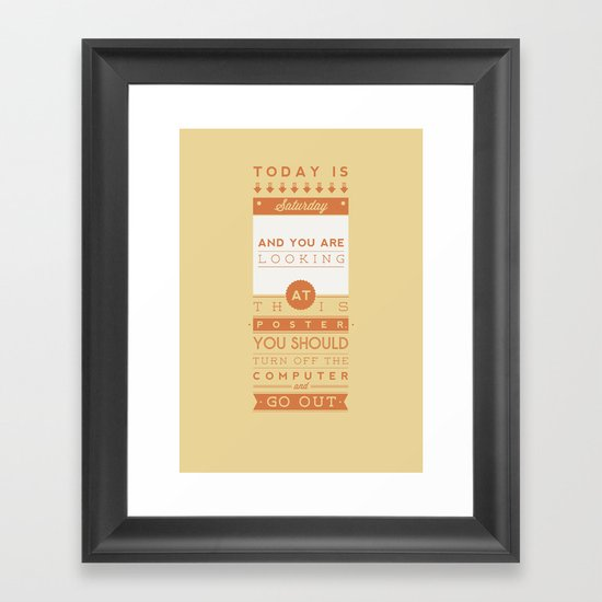 Saturday night fever. Framed Art Print