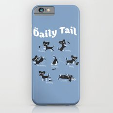 The Daily Tail Dog iPhone 6s Slim Case