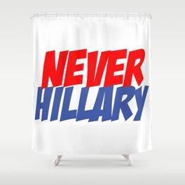 Never Hillary (White) Shower Curtain