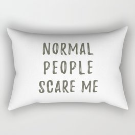 Normal People Scare Me Rectangular Pillow