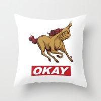 okay Throw Pillows featuring OKAY by Thomcat23