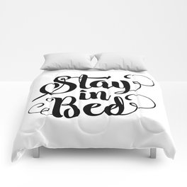 Stay in Bed black and white modern typography quote poster bedroom wall art home decor Comforters