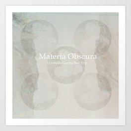 Materia Obscura Art Print