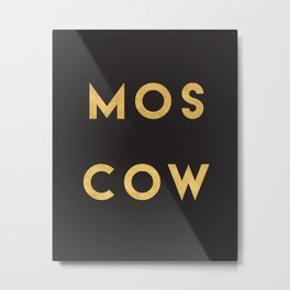 MOSCOW RUSSIA GOLD CITY TYPOGRAPHY Metal Print