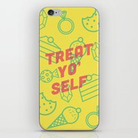 treat yo self iPhone & iPod Skins featuring Treat Yo' Self by Zeke Tucker