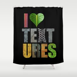 I Love Textures Shower Curtain