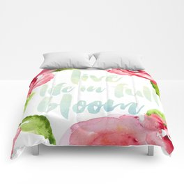 Live Life in Full Bloom Comforters