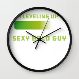 Mens Sexy Bald Guy design Bald Hair design Slogan Wall Clock