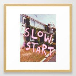 slow start Framed Art Print