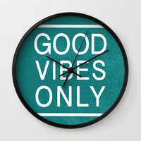 good vibes only Wall Clocks featuring Good Vibes Only by Jenna Davis Designs
