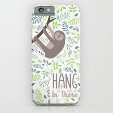 Sloth Hang In There Illustration Slim Case iPhone 6s