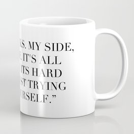 Nerds, jocks. My side, your side. Coffee Mug