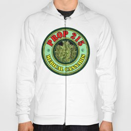 100% Smokin' Cannabis - 2- Support Prop #215 - 100% Smokin' Cannabis Hoody