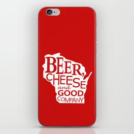 Red and White Beer, Cheese and Good Company Wisconsin Graphic iPhone Skin