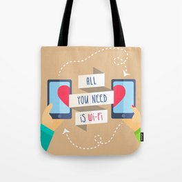 All you need is...) Tote Bag
