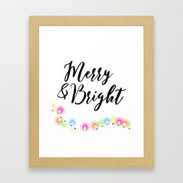 Merry and Bright Framed Art Print