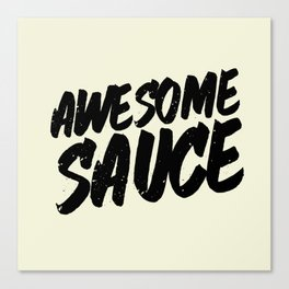 Awesome Sauces Canvas Print