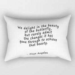 Maya Angelou Butterfly quote Rectangular Pillow