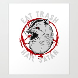 Eat Trash Hail Satan Occult Pentagram Possum design Art Print