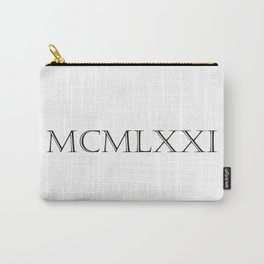 Roman Numerals - 1971 Carry-All Pouch
