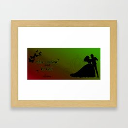 Have courage and be kind Framed Art Print