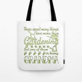 Gardening Grandma Tote Bag